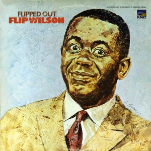 Flip Wilson - Flipped Out